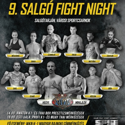 9. SALGÓ FIGHT NIGHT K1- MUAY THAI GÁLA. 2019. 09. 28.