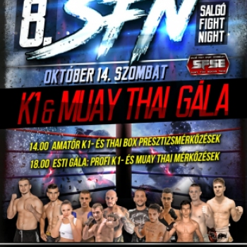 8. Salgó Fight Night K1 Muay Thai Gála. 2017. 10. 14.